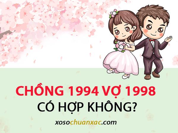 Chồng 1994 vợ 1998 có hợp không?